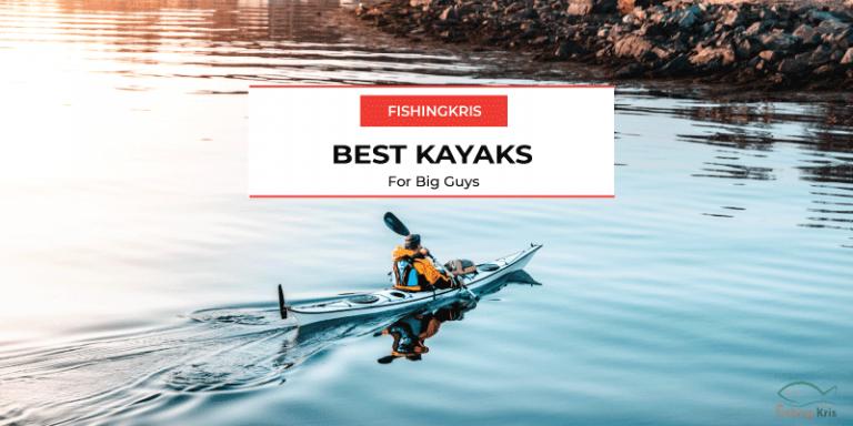 best-kayaks - kayaks for big guys