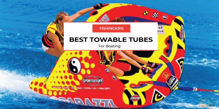 Best Towable Tubes for Boats