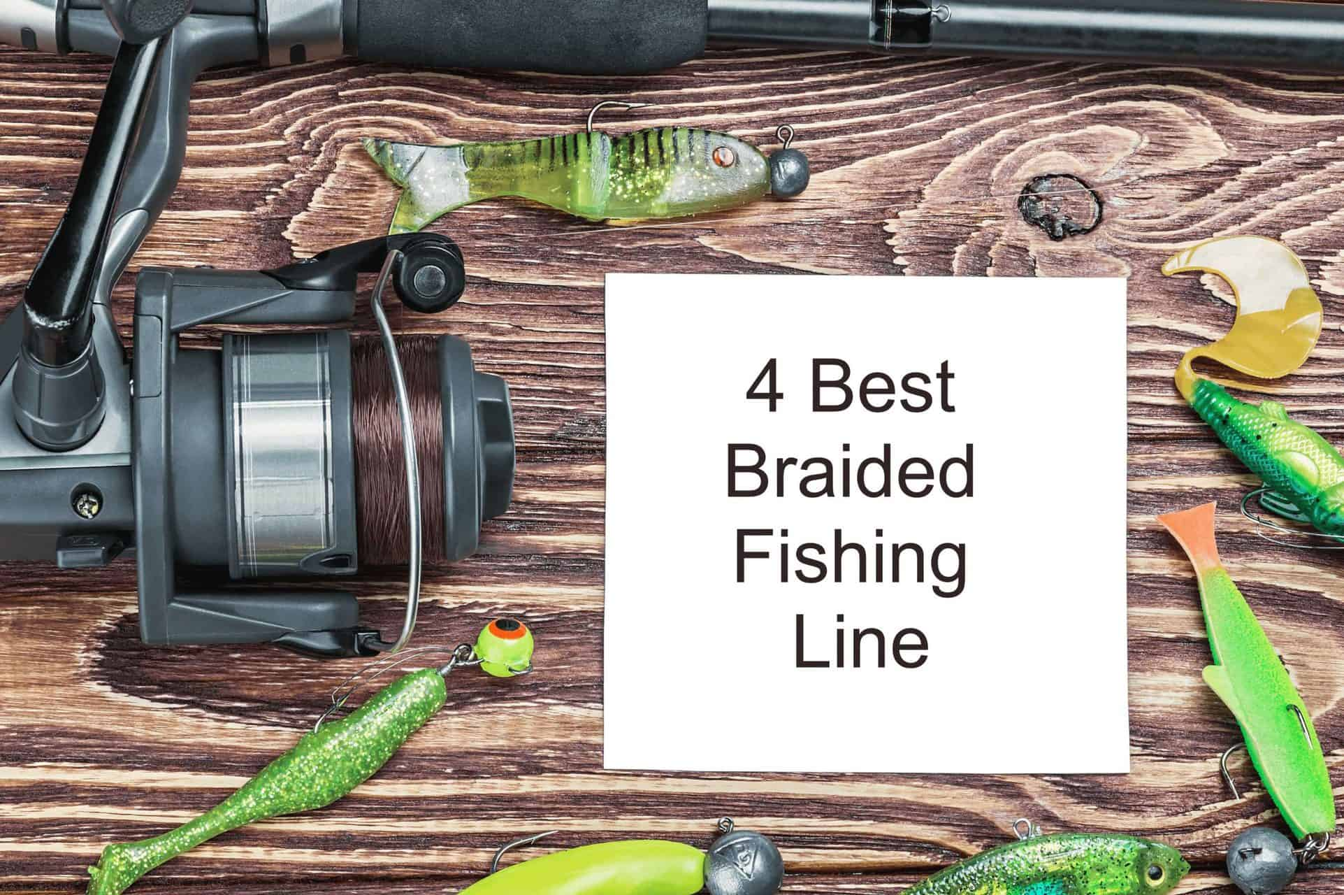 4 Best Braided Fishing Line reviews
