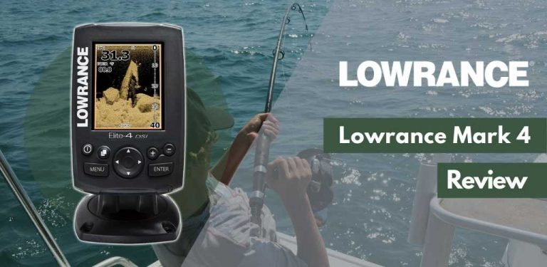 Lowrance Mark 4 review